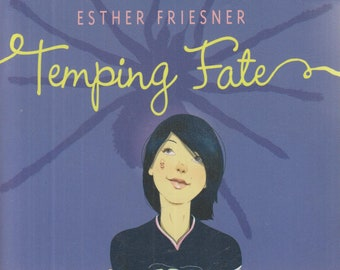 Temping Fate by Esther Friesner   (Paperback: Teens, Novel, Fantasy) 2006