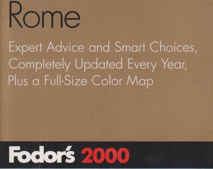 Fodor's Rome 2000 : Expert Advice and Smart Choices, Completely Updated Every Year, Plus a Full-Size Map  (Softcover, Travel, Rome