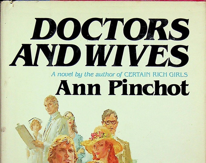 Doctors and Wives by Ann Pinchot  (Hardcover: Fiction) 1980