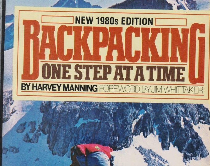 Backpacking One Step At A Time  (Softcover: Travel, Hiking, Backpacking, Outdoors)  1980