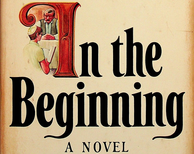 In the Beginning by Chaim Potok (Hardcover: Fiction) 1975