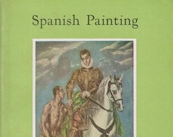 Spanish Painting  In The National Gallery Of Art  (Staplebound: Art, Fine Arts)  (c) 1959