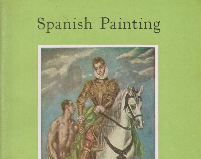Spanish Painting  In The National Gallery Of Art  (Staplebound: Art, Fine Arts)  (c) 1959