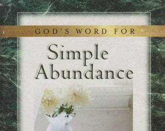 God's Word for Simple Abundance  (Softcover: Religion, Devotional )  2000