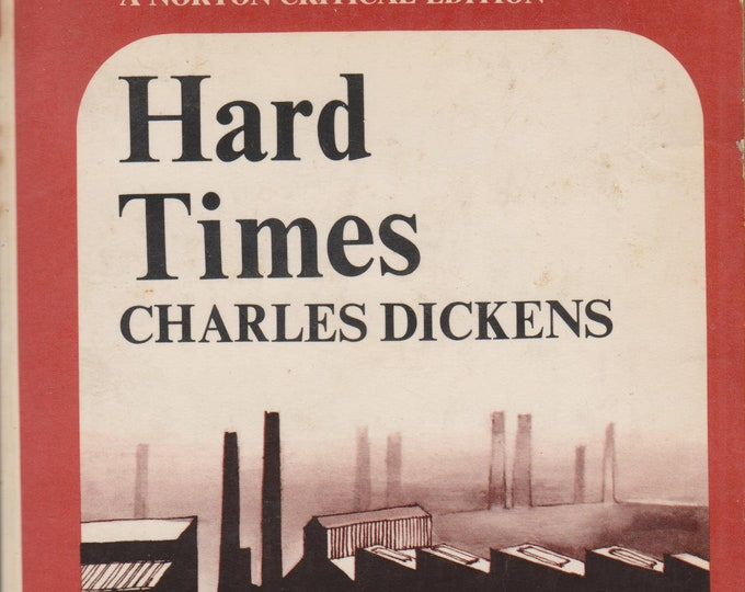 Hard Times by Charles Dickens A Norton Critical Edition (Softcover, Fiction, Criticism) 1966