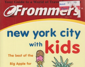 Frommer's New York City with Kids  (Softcover: Travel, New York City)  2001