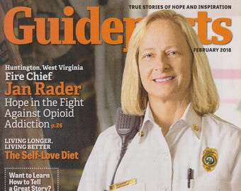 Guideposts February 2018 Fire Chief Jan Rader  Hope in the Fight Against Opioid Addiction (Magazine, Inspirational)
