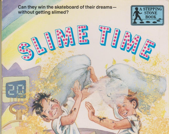 SLIME TIME (A Stepping Stone Book)  (Softcover, Children's) 1990