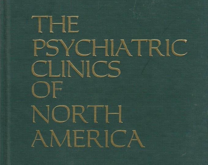 The Psychiatric Clinics of North America (The Violent Patient, December 1988 Vol. 11 No. 4)