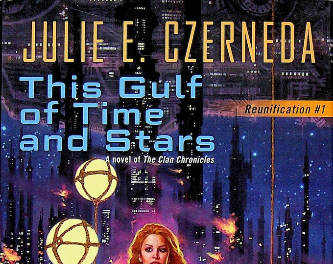 This Gulf of Time and Stars by Julie E. Czerneda   (Hardcover: Science Fiction, Fantasy)  2015