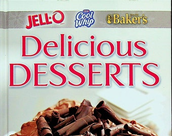 Jell-o Cool Whip Baker's Delicious Desserts (Hardcover: Cooking, Recipes) 2013