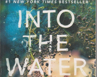 Into the Water by Paul Hawkins  (Softcover: Fiction) 2018