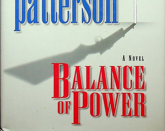 Balance of Power by Richard North Patterson (Hardcover:  Suspense,  Political Thriller, Legal Thriller) 2003