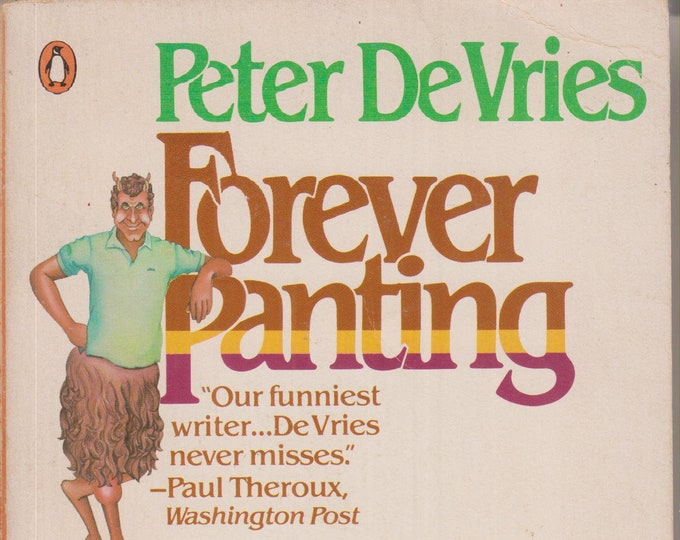 Forever Panting by Robertson Davies  (Softcover, Fiction) 1982