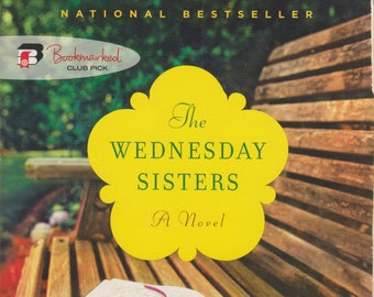 The Wednesday Sisters by Meg Waite Clayton (Softcover, Fiction, Friendship) 2009