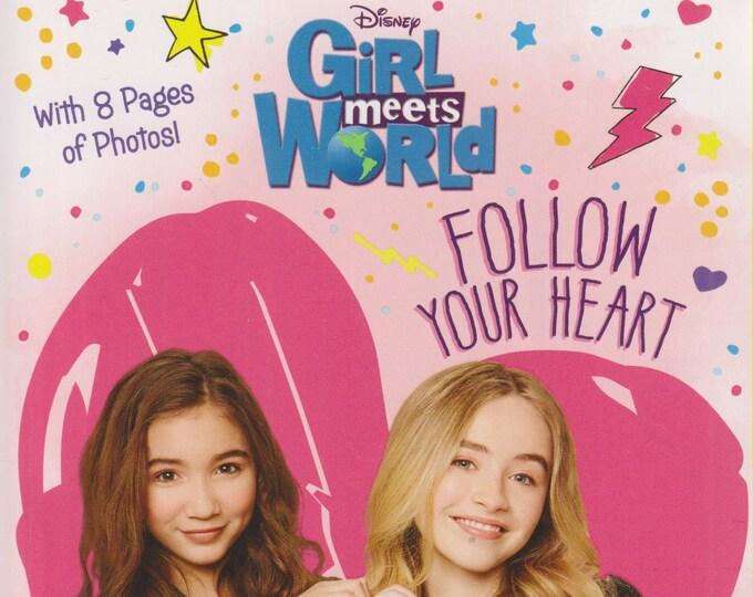 Disney  Girl Meets World  Follow Your Heart   (Girl Meets World Junior Novel) (Paperback, Disney) 2015