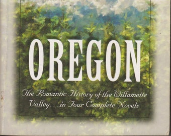 Oregon - The Heart Has Its Reasons, Love Shall Come Again,  Love's Tender Path, Anna's Hope (Softcover: Inspirational Romance) 2001