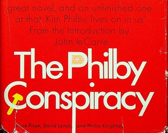 The Philby Conspiracy By Bruce Page, David Leitch and Phillip Knightley (Hardcover: History, Nonfiction, Spies) 1968