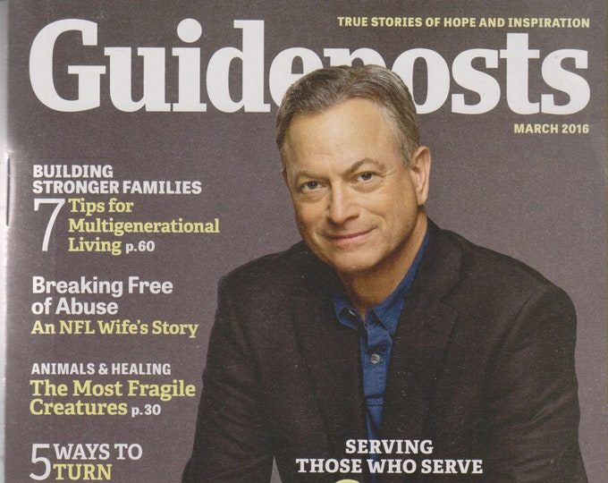 Guideposts March 2016 Gary Sinise How You Can Help Military Families  (Magazine, Inspirational)