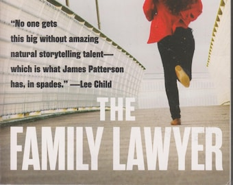 The Family Lawyer by James Patterson (Softcover: Fiction) 2017