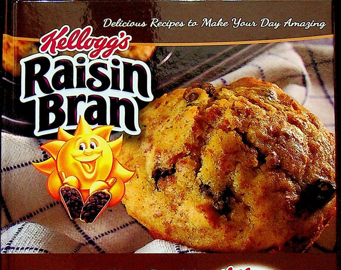 Kellogg's Raisin Bran & All-Bran Cookbook Recipes (Hardcover: Cookbook, Recipes)