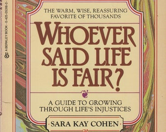 Whoever Said Life Is Fair? (Softcover: Self-Help, Inspirational)  1984