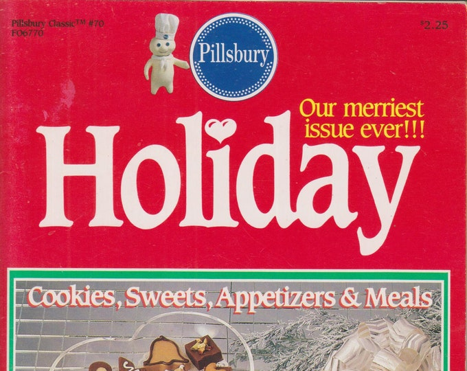 Pillsbury Holiday Classic  V#70 Cookies, Sweets, Appetizers  & Meals (Staple-Bound, Cooking, Recipes) 1986