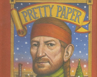 Pretty Paper A Christmas Tale by Willie Nelson  (Hardcover: Fiction) 2016