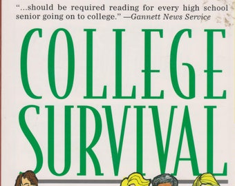 College Survival A Crash Course for Students by Students  (Softcover, Reference, College) 1996