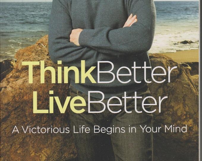 Think Better Live Better by Joel Osteen (Paperback: Inspirational, Christian Living, Spiritual) 2017