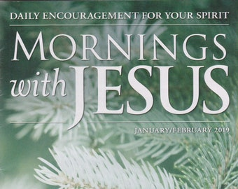 Mornings With Jesus January/February 2019  ( Magazine:  Inspirational)