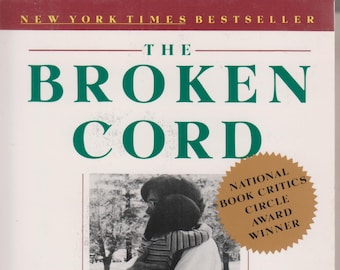 The Broken Cord by Michael Dorris  (Softcover. Nonfiction, Biography, Child Care)  1991