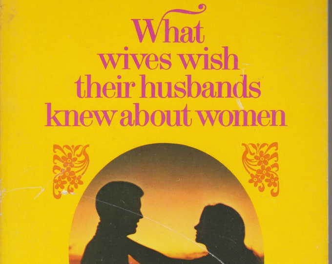 What Wives Wish Their Husbands Knew About Women by Dr. James Dobson (Softcover: Marriage, Relationship) 1983
