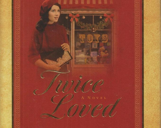 Twiced Loved by Wanda E Brunstetter (Hardcover: Christian Romance, Fiction)  2013