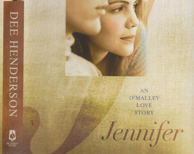 Jennifer by Dee Henderson (An O'Malley Love Story) (Hardcover: Christian Romance) 2013