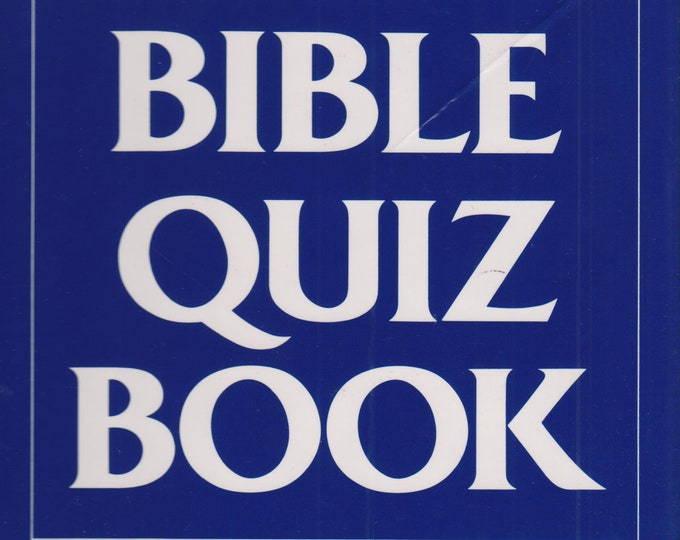 The Complete Bible Quiz Book   (Hardcover: Religion, Puzzles) 1985