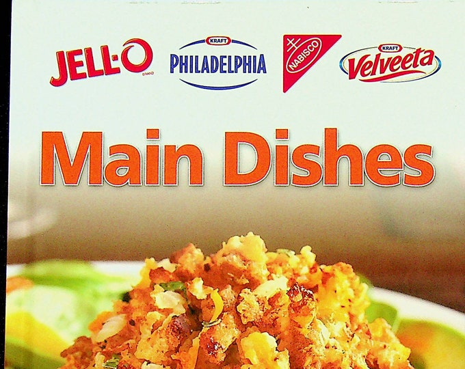 Jell-o Kraft Philadelphia Nabisco Kraft Velveeta Main Dishes (Hardcover: Cooking, Recipes) 2013