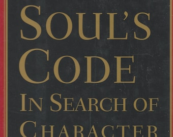 The Soul's Code: In Search of Character and Calling  (Hardcover, New Age, Spiritual Growth) 1996