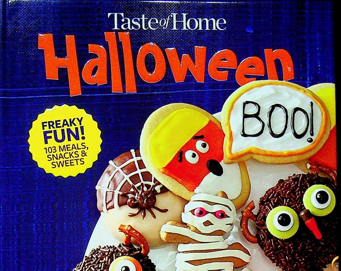 Taste of Home  Halloween Freaky Fun! 103 Meals, Snacks & Treats  (Hardcover: Cooking, Recipes) 2018