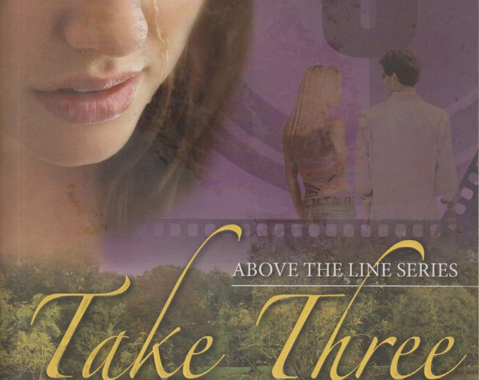 Take Three (Above the Line Series)  (Softcover: Fiction, Christian) 2010