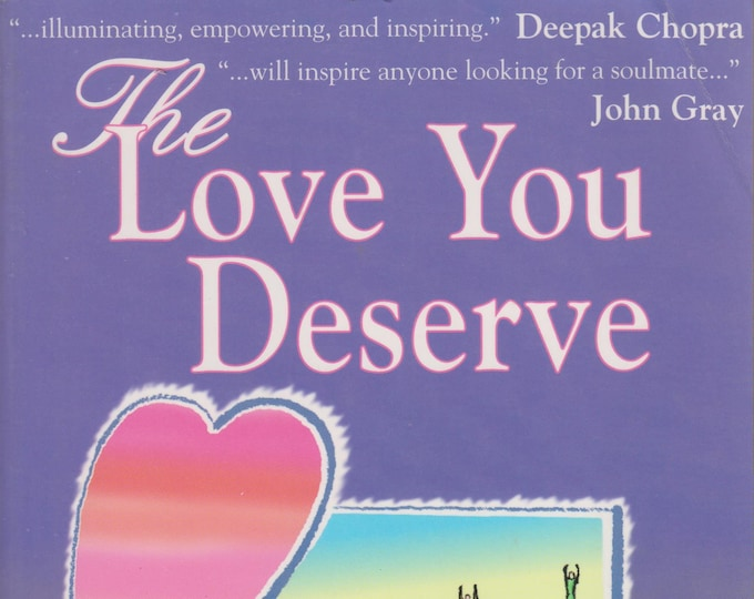 The Love You Deserve: 10 Keys to Perfect Love (Softcover, Self-Help, Relationship, Spirituality)   1998