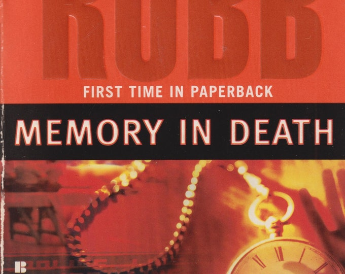 Memory in Death by Nora Roberts Writing as J D Robb  (Paperback: Suspense, Romance)