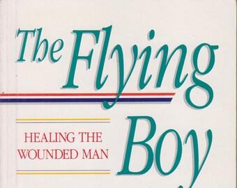 5065cd309b25 Le garçon de vol   Guérison de l homme blessé (broché, d auto-assistance,  les relations) 1989