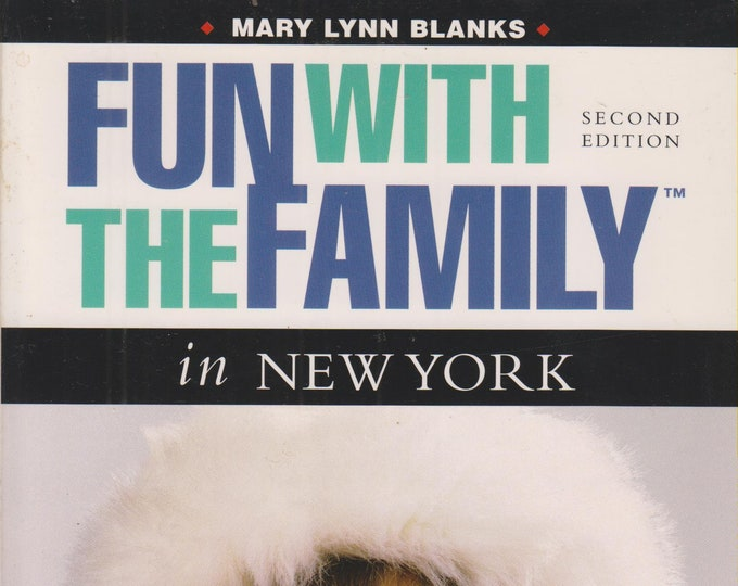 Fun with the Family in New York: Hundreds of Ideas for Day Trips with the Kids  (Softcover, Travel, New York City)  1999