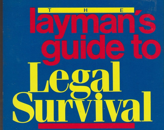 The Layman's Guide to Legal Survival (Softcover: Legal, Law) 1988