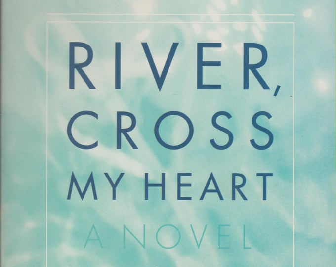 River, Cross My Heart by Breena Clarke (Softcover. Fiction) 1999