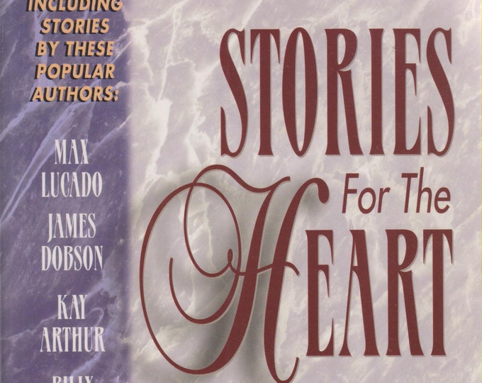 Stories for the Heart: 110 Stories to Encourage Your Soul (Softcover, Inspirational) 1996