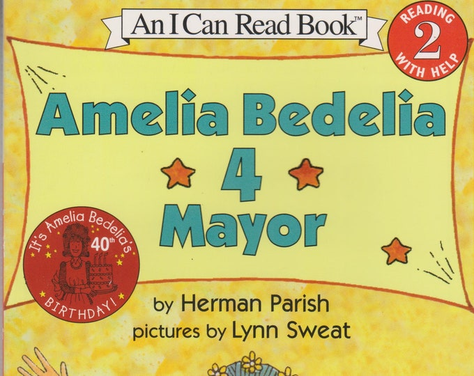 Amelia Bedelia 4 Mayor  (I Can Read Level 2) (Softcover: Children's Early Readers) 2001
