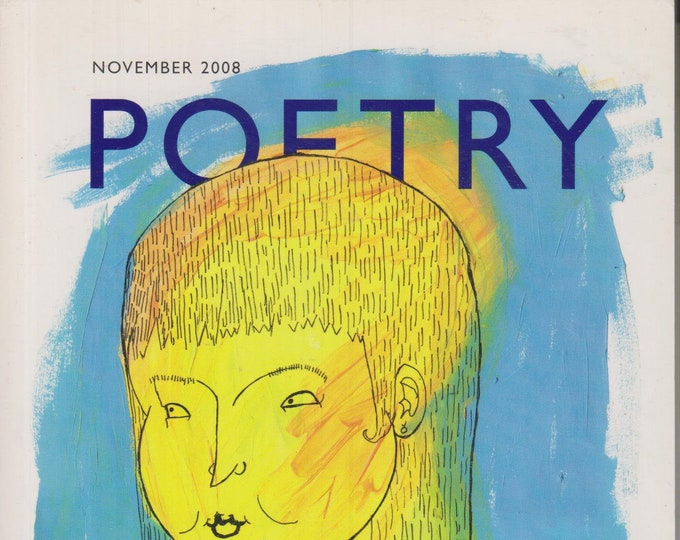 Poetry November 2008 Featuring Fiona Sampson, Geof Huth, Roberto Bolano (Softcover Magazine: Poetry) 2008