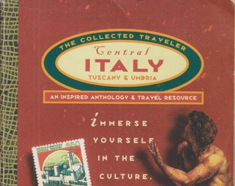 Central Italy - The Collected Traveler Tuscany and Umbria  (Softcover: Travel, Italy) 2000